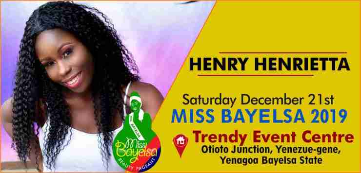 Vote For Henry Henrietta Miss Bayelsa 2019 Contestant