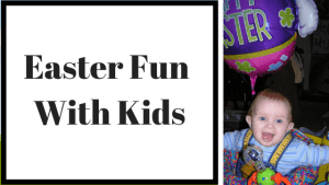 Easter Fun With Kids
