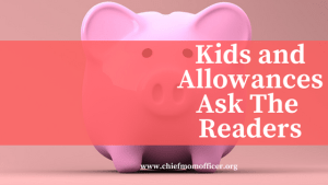 Kids And Allowances