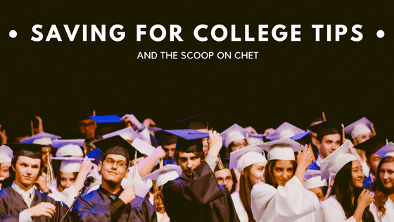 Saving For College And The Scoop On CHET