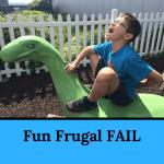 Fun Frugal FAIL