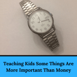 Teaching Kids Some Things Are More Important Than Money