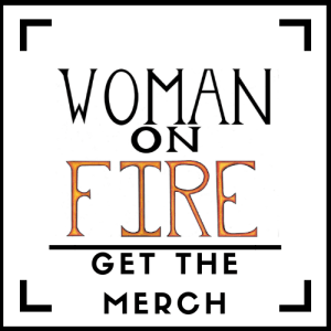 Woman on FIRE Ad