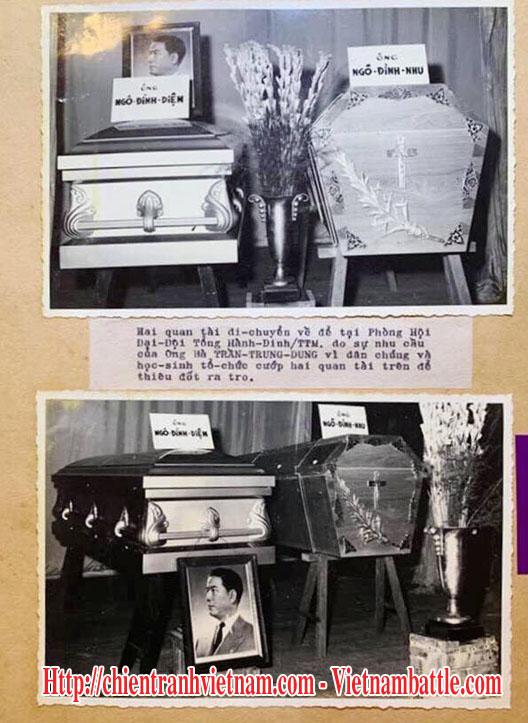 Hình ảnh đám tang cái chết của tổng thống Ngô Đình Diệm và em trai là cố vấn Ngô Đình Nhu : 2 quan tài sau đó được ông Trần Trung Dung - cựu Bộ trưởng phụ tá Quốc Phòng đưa về Bộ Tổng Tham Mưu