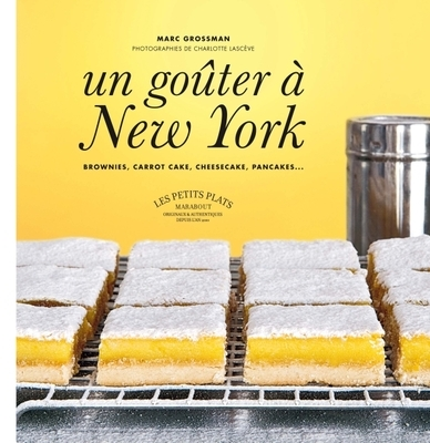 un_gouter_a_new_york_de_marc_grossman.jpg
