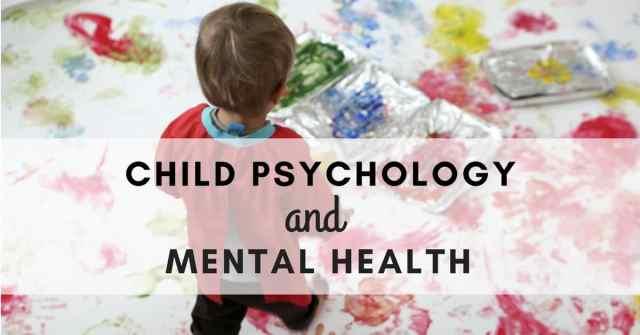 Çocuk Psikolojisi ve Zihinsel Sağlık