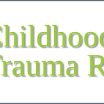 Childhood Trauma : Three Key Stages of Recovery.