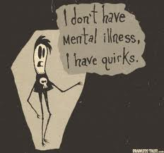 How I might have reacted to being told I needed psychiatric help as a teenager.