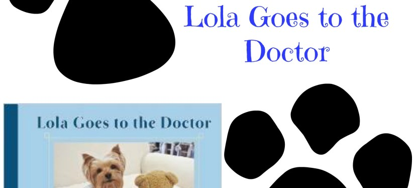 Children's Book Review and Giveaway: Lola Goes to the Doctor