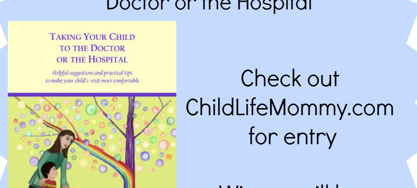 Child Life Spotlight and Giveaway from Patty Weiner