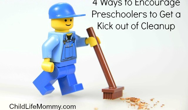 4 Ways to Encourage Preschoolers to Get a Kick out of Cleanup