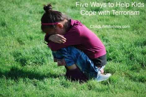 Five Ways to Help Kids Cope with Terrorism