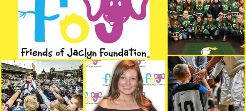 Being Part of a Team: Spotlight on Friends of Jaclyn Foundation