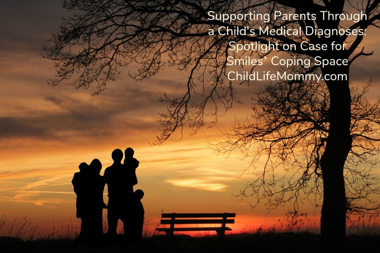 Supporting Parents Through a Child's Medical Diagnoses Spotlight on Case for Smiles_ Coping Space