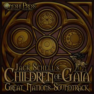 children of gaia great nations soundtrack jack schell oneshi press