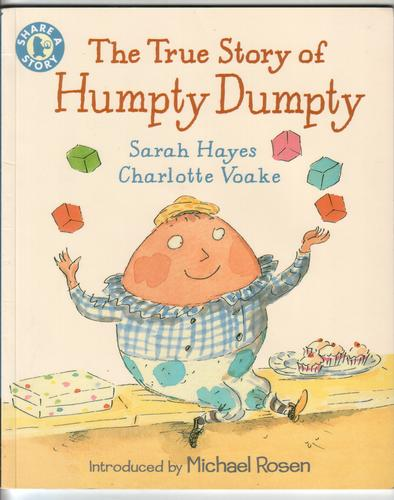 The True Story of Humpty Dumpty by Sarah Hayes & Charlotte Voake