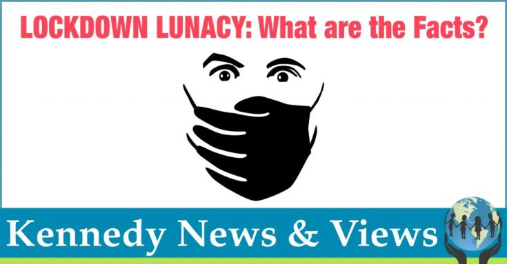 LOCKDOWN LUNACY: The Thinking Person's Guide • Children's Health Defense
