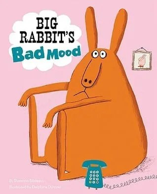 Big Rabbit's Bad Mood - Ramona Badescu