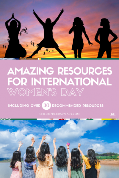 Amazing Resources for International Women's Day