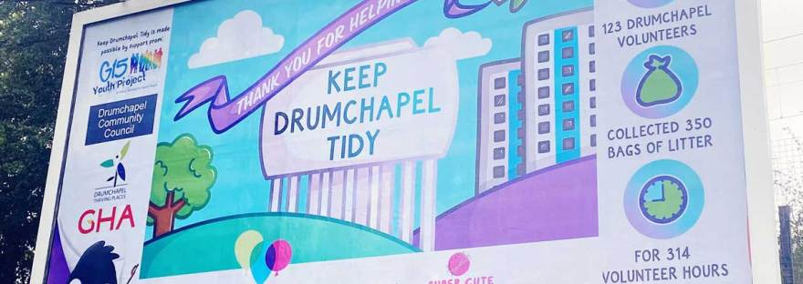 Billboard with details of the Keep Drumchapel Tidy campaign