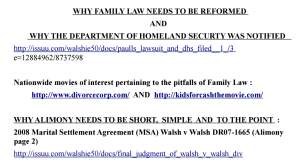 WHY FAMILY LAW NEEDS TO BE REFORMED AND WHY THE DEPARTMENT OF HOMELAND SECURTY WAS NOTIFIED - 2016