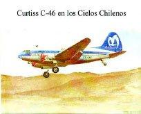 Curtiss C-46 en los Cielos Chilenos