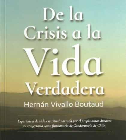 """Crítica  del libro «DE LA CRISIS A LA VIDA VERDADERA"""""""