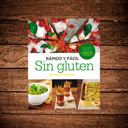Rapido y Facil sin Gluten