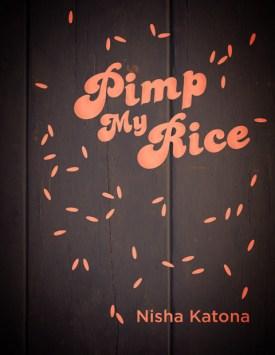 Pimp My Rice £20
