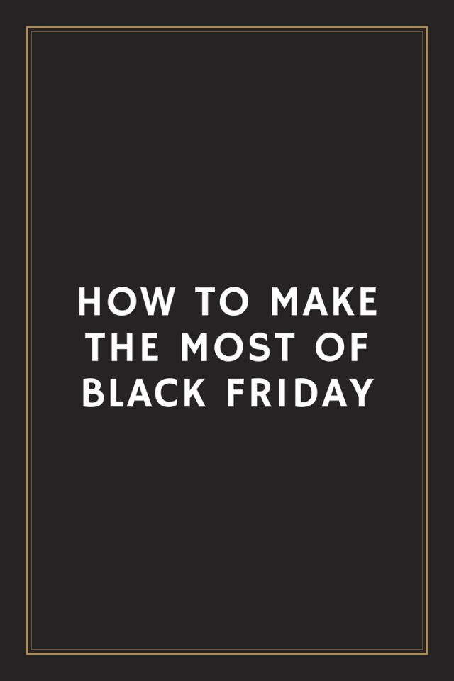 How to make the most of Black Friday #blackfriday #christmasshopping
