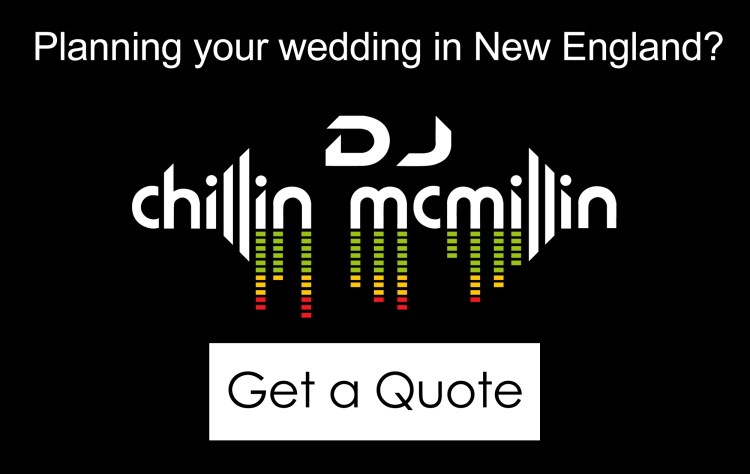 DJ Chillin McMillin Get a Quote New England Wedding Dj