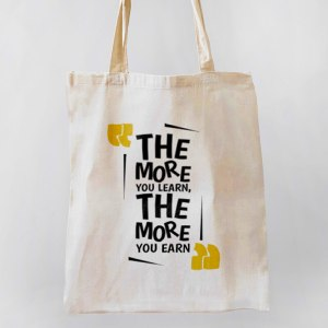 The More You Learn, The More Your Earn Canvas Tote-bag Freesize, Custom our iTee template and make it yours. Product View