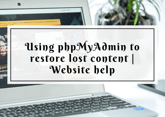 Using phpMyAdmin to restore content