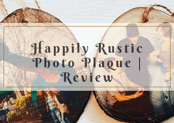Happily Rustic Photo Plaque* | Review
