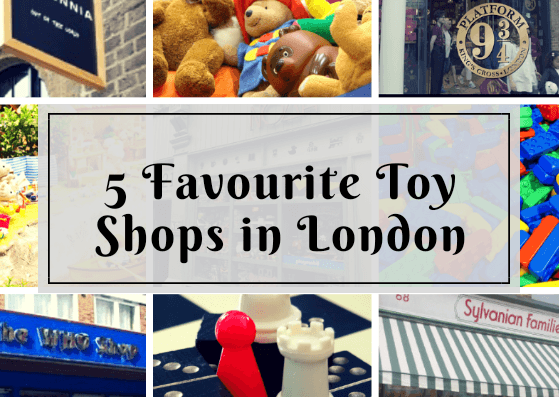 5 Favourite Toy shops in London
