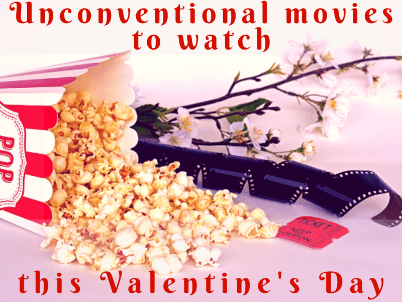 Unconventional movies to watch this Valentine's Day