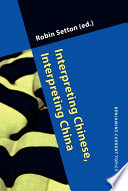 Interpreting Chinese, Interpreting China