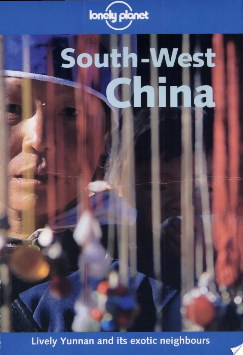Lonely Planet South-West China