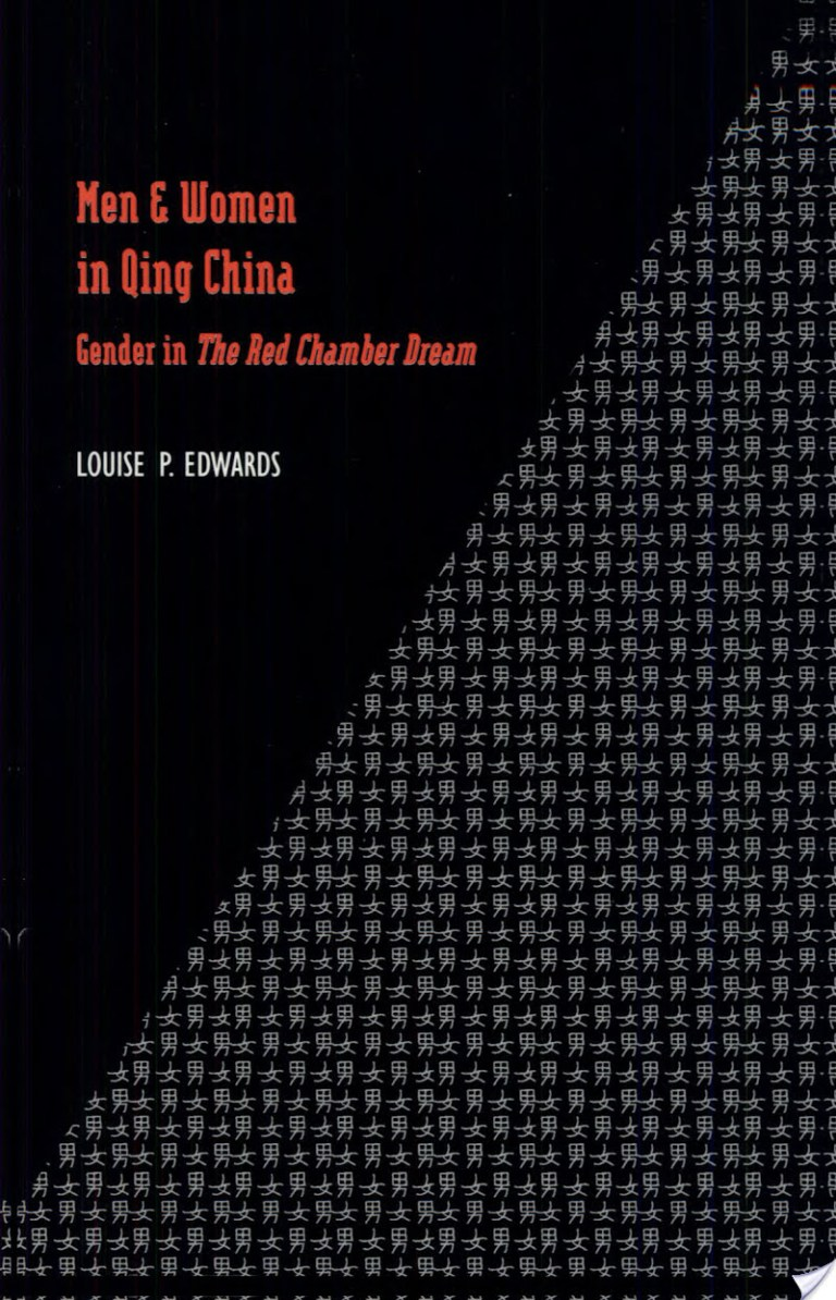 Men and Women in Qing China: Gender in the Red Chamber Dream