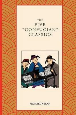 The Five Confucian Classics