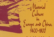 Material Culture in Europe and China