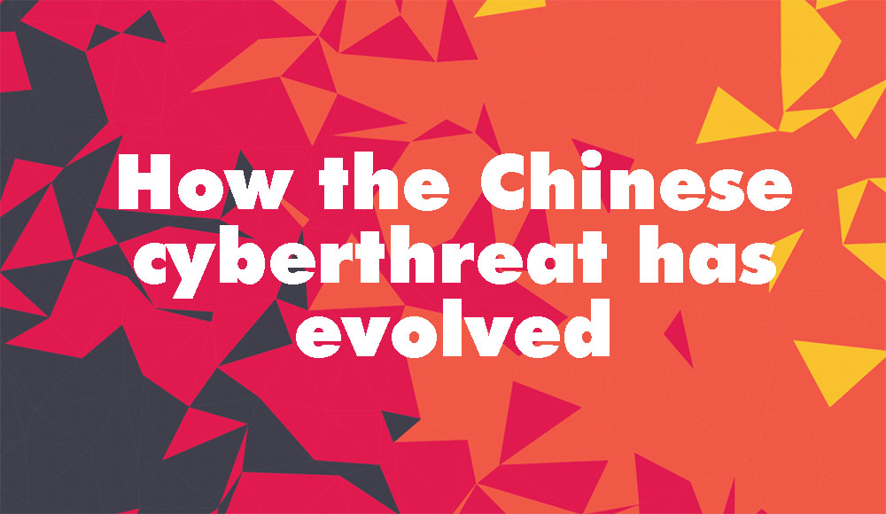 How the Chinese cyberthreat has evolved
