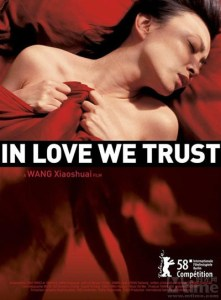 """Poster for the movie """"In Love We Trust"""""""