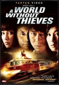 """Poster for the movie """"A World Without Thieves"""""""