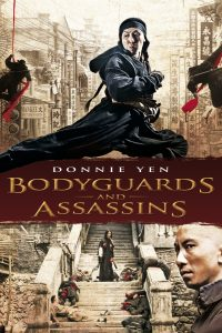 """Poster for the movie """"Bodyguards and Assassins"""""""