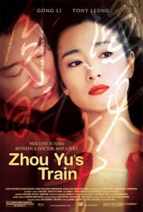 """Poster for the movie """"Zhou Yu's Train"""""""