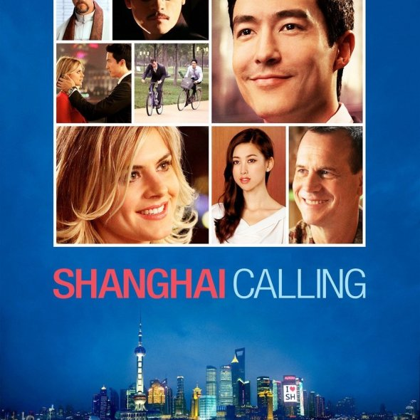 "Poster for the movie ""Shanghai Calling"""
