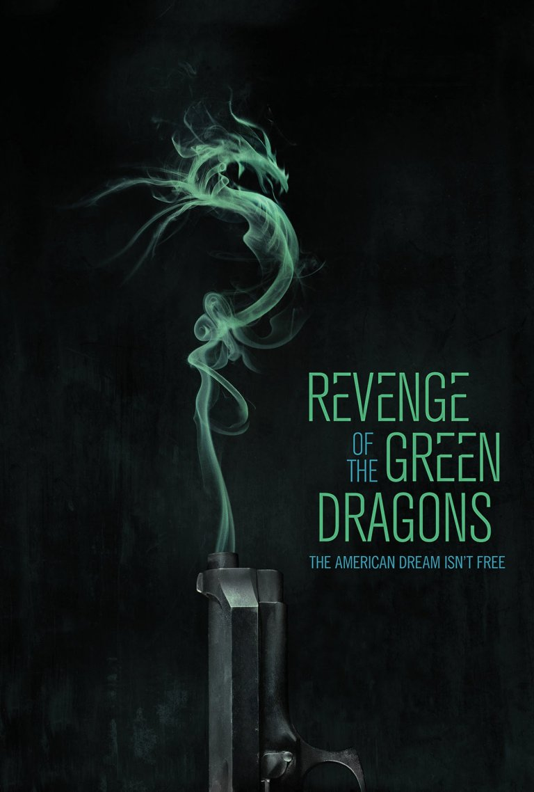 """Poster for the movie """"Revenge of the Green Dragons"""""""