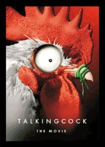 "Poster for the movie ""Talking Cock the Movie"""