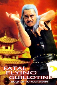 """Poster for the movie """"Fatal Flying Guillotine"""""""